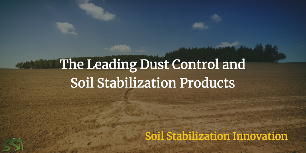 Leading Dust Control and Soil Stabilization Products